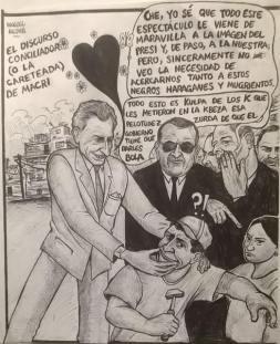 """Vue de Manuel Meden : Caricature du discours démagogique, en apparence modéré et contraire à une soit disant """"polarisation de la société"""", de la droite argentine et du nouveau président, Mauricio Macri."""